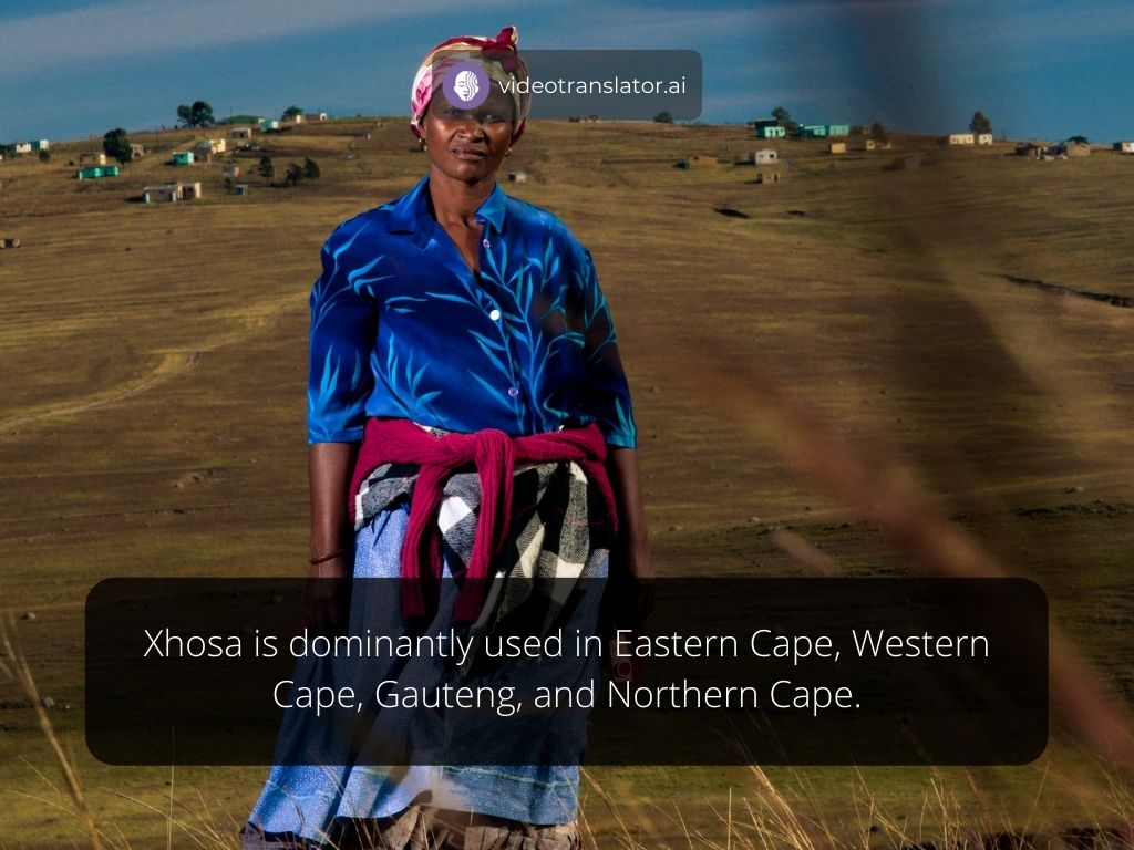 Xhosa is dominantly used in Eastern Cape, Western Cape, Gauteng, and Northern Cape.